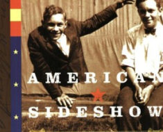 American Sideshow by Marc Hartzman, featuring more than 200 performers throughout history.