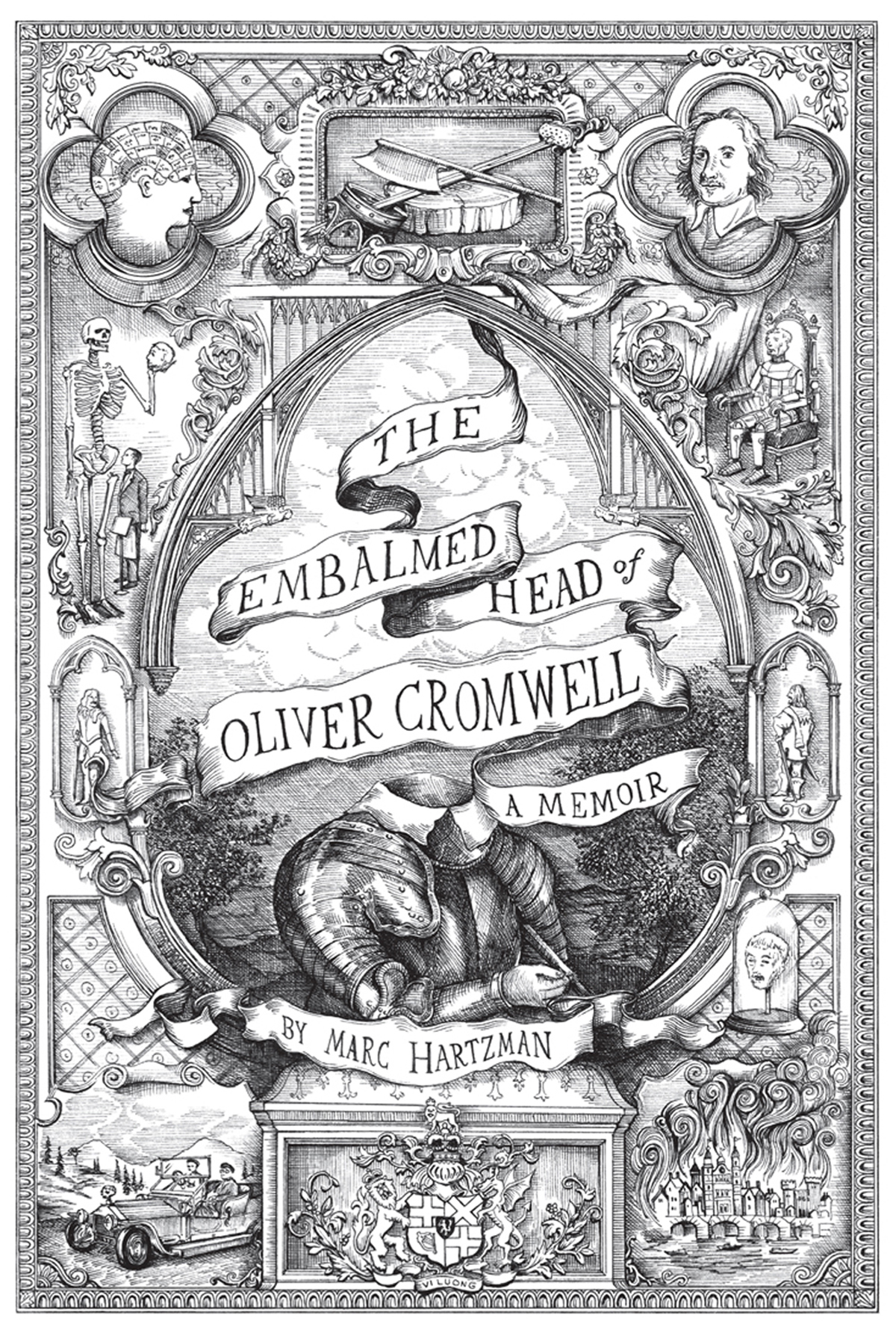 The Embalmed Head of Oliver Cromwell: A Memoir by Marc Hartzman
