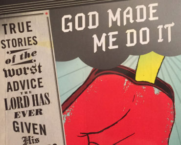 God Made Me Do It by Marc Hartzman