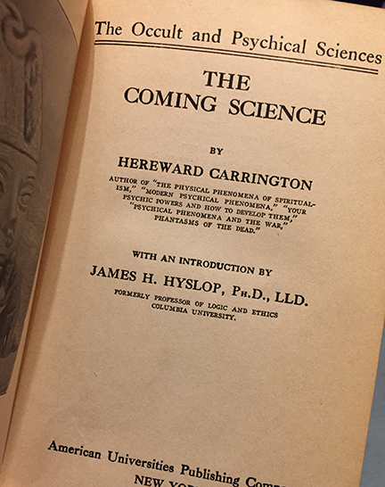 The Coming Science, by Hereward Carrington, features theories on haunted houses.