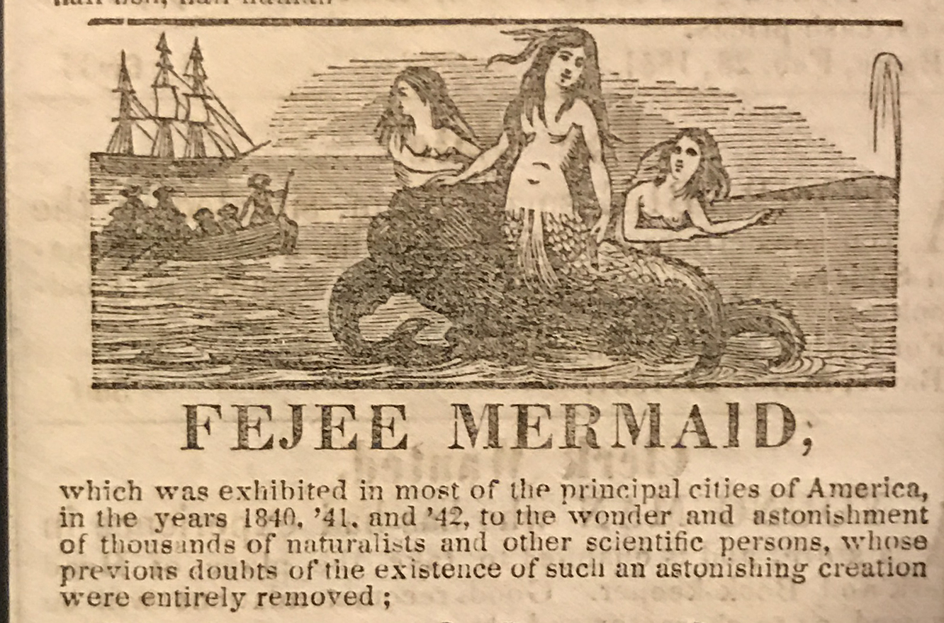 This ad featuring a mermaid exhibit is from 1851. Marc Hartzman collection.