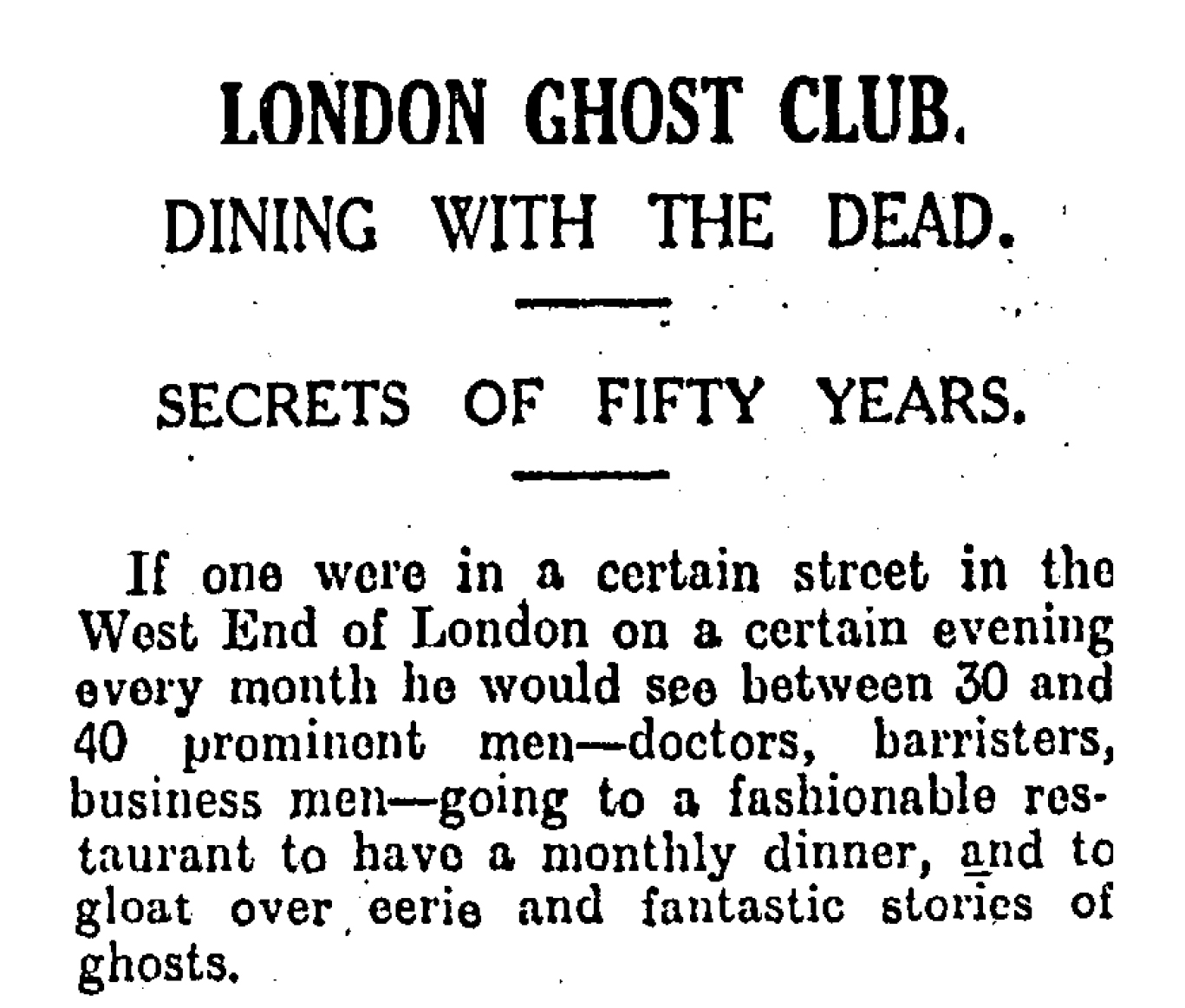 News of the London Ghost Club, reported in the New Zealand Herald, May 23, 1931.